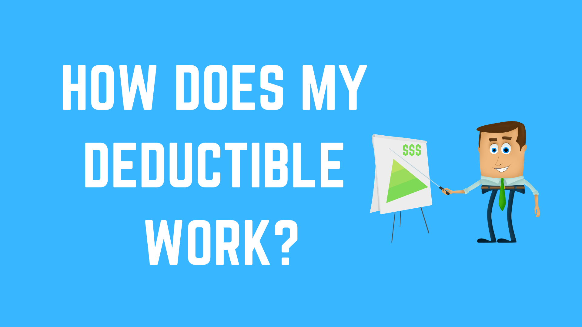 How to choose the right deductible - Suhr & Lichty ...